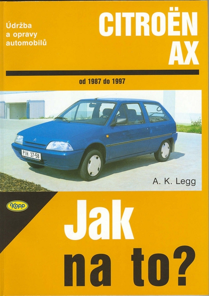 Citroën AX od 1987 do 1997 - A. K. Legg