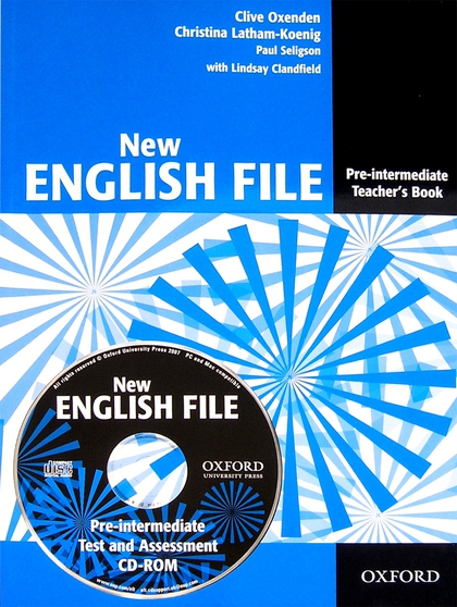 New English File Pre-intermediate Teacher's book + CD-ROM - Clive Oxenden, Paul Seligson, Christina Latham-Koenig, Lindsay Clandfield