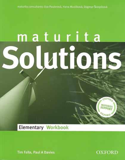 Maturita Solutions Elementary Workbook Czech edittion - Tim Falla, Paul Davies
