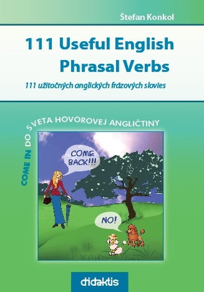 111 Useful English Phrasal Verbs - Štefan Konkol