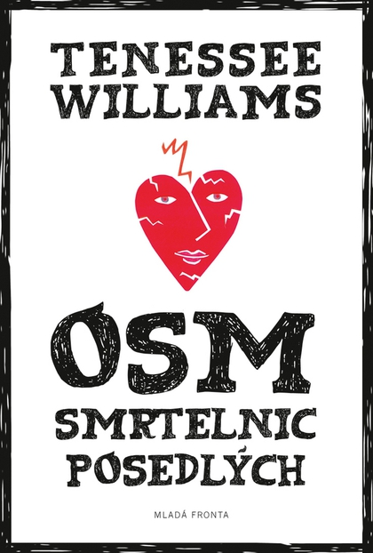 Osm smrtelnic posedlých - Tennessee Williams