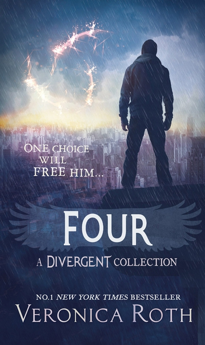 Four A Divergent Collection - Veronica Roth