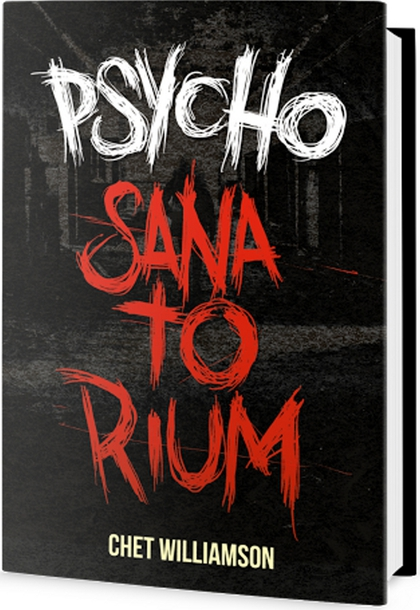 Psycho Sanatorium - Chet Williamson