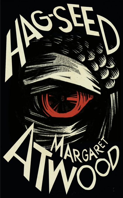 The Hag-Seed The Tempest Retold - Margaret Atwood
