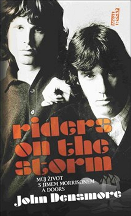 Riders on the Storm - John Densmore