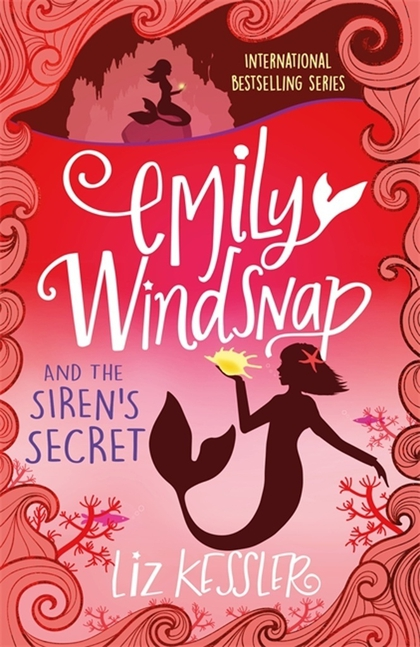 Emily Windsnap and the Siren's Secret (book 4) - Liz Kessler