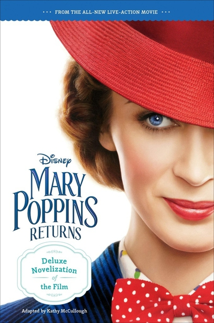 Mary Poppins Returns Deluxe Novelization - Kathy McCullough