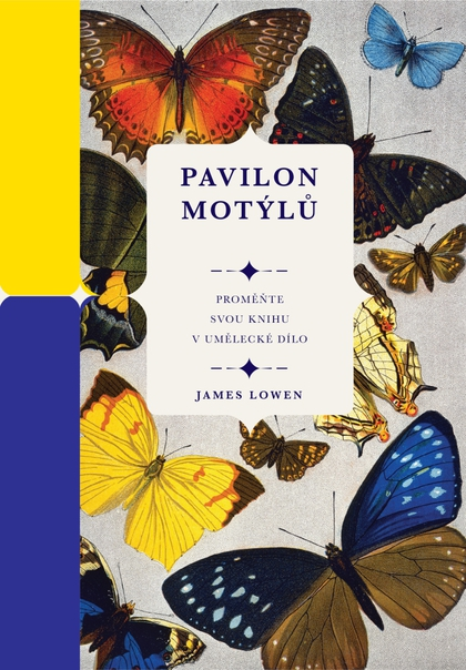 Pavilon motýlů - James Lowen