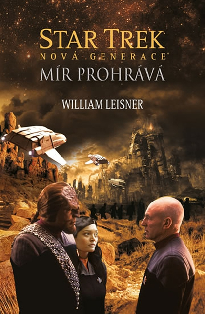 Star Trek Mír prohrává - William Leisner