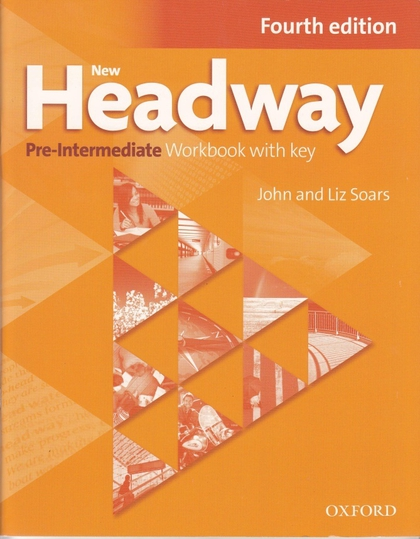New Headway Fourth Edition Pre-intermediate Workbook with Key