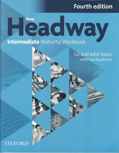 New Headway Fourth Edition Intermediate Maturita Workbook (Czech Edition)