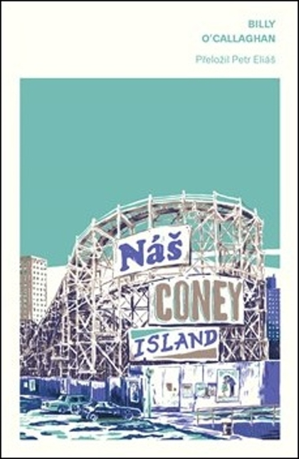 Náš Coney Island - Billy O'Callaghan
