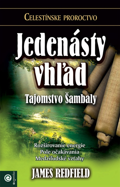 Jedenásty vhľad - James Redfield