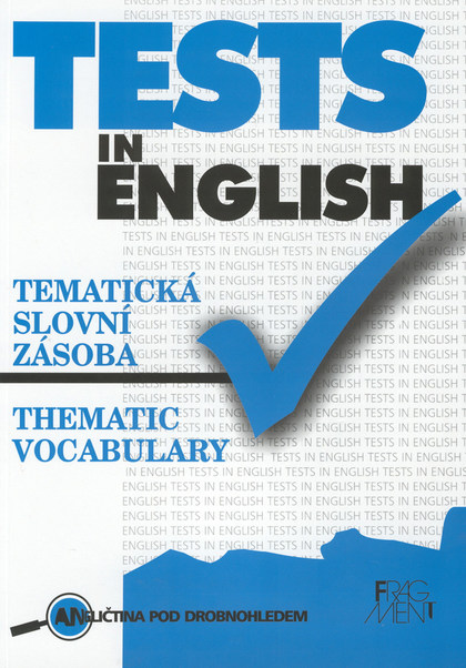 Tests In English Thematic vocabulary - Mariusz Misztal