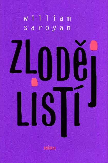 Zloději listí - William Saroyan