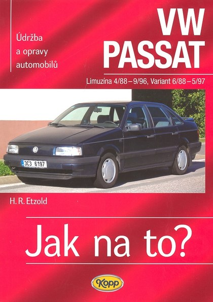 VW Passat Limuzína od 4/88 do 9/96, variant pd 6/88 do 5/97 - Hans-Rüdiger Etzold