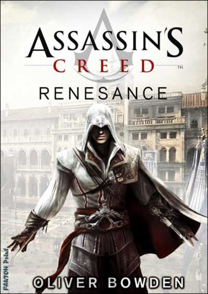 Assassin's Creed Renesance - Oliver Bowden