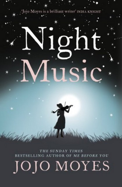 Night Music - Jojo Moyesová, Jojo Moyes