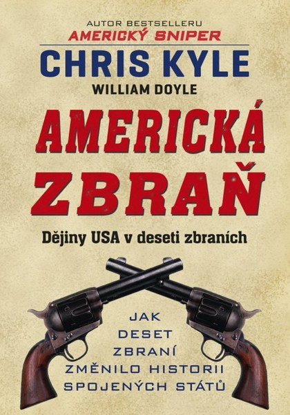 Americká zbraň - Chris Kyle, William Doyle