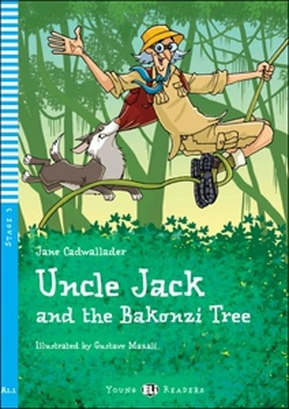 Uncle Jack and the Bakonzi Tree - Jane Cadwallader