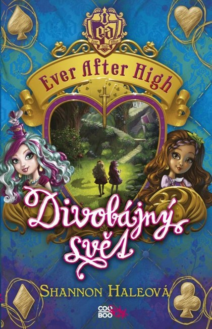 Ever After High Divobájný svět