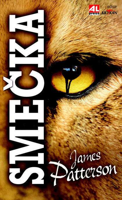Smečka - James Patterson