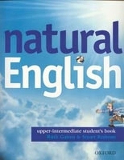 Natural English Upper Intermediate Student´s Book