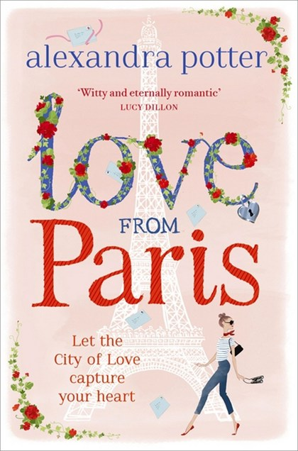 Love from Paris - Alexandra Potter