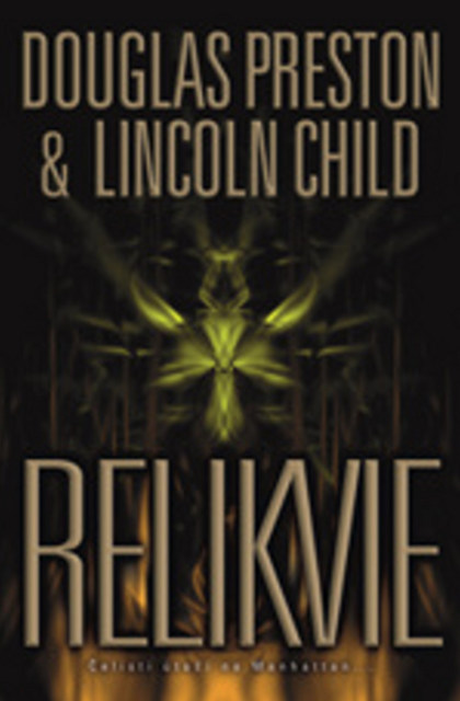 Relikvie - Douglas Preston, Lincoln Child