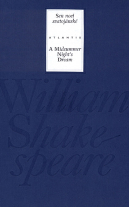Sen noci svatojánské/A Midsummer Night´s Dream - William Shakespeare