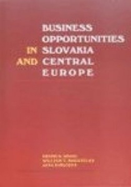 Business opportunities in Slovakia Central Europe - Jana Kubicová