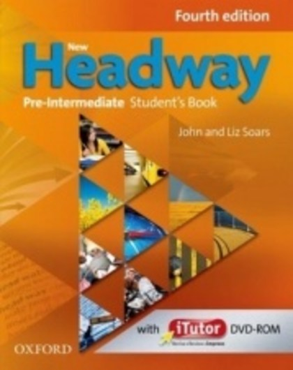 New Headway Fourth Edition Pre-intermediate Student´s Book with iTutor DVD-ROM - John Soars