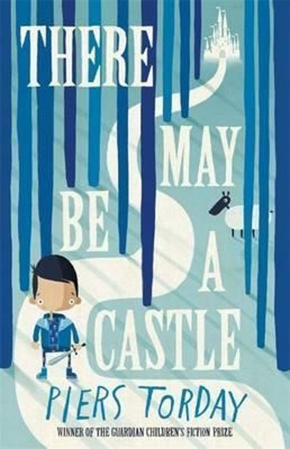 There May be a Castle - Piers Torday