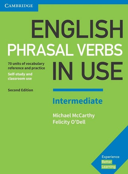 English Phrasal Verbs in Use - Michael McCarthy, Felicity O'Dell
