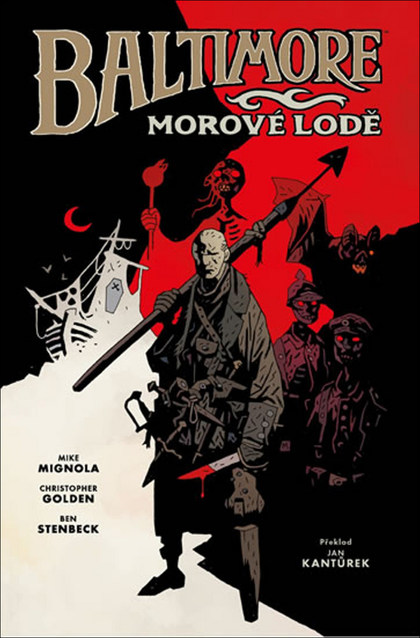 Baltimore Morové lodě - Christopher Golden, Mike Mignola