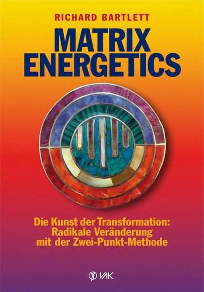Matrix Energetics - Richard Bartlett