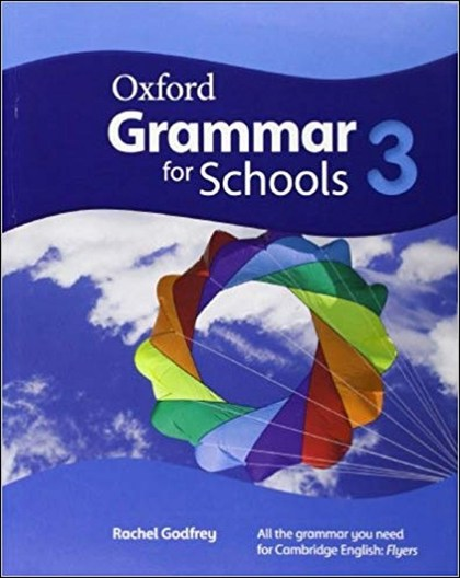 Oxford Grammar for Schools 3 Student´s Book - Rachel Godfrey