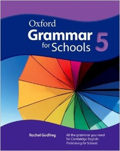 Oxford Grammar for Schools 5 Student´s Book