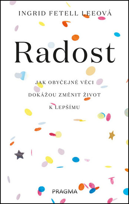 Radost - Ingrid Fetell Lee