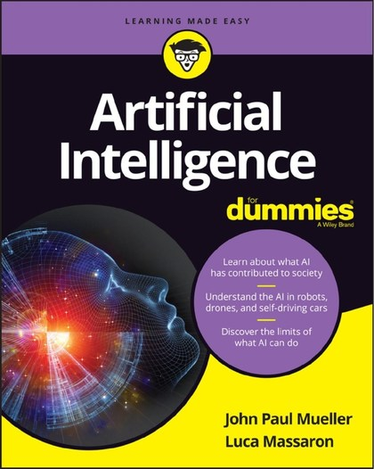Artificial Intelligence For Dummies - Luca Massaron, John Paul Mueller
