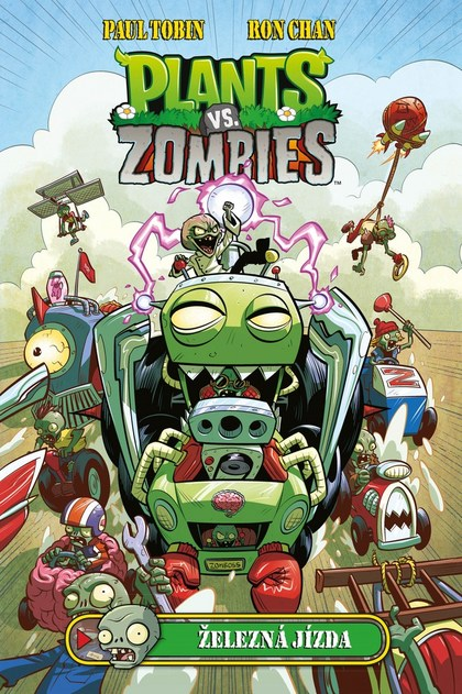 Plants vs. Zombies Železná jízda - Paul Tobin, Ron Chan