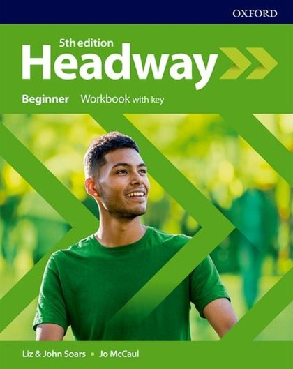 New Headway Fifth Edition Beginner Workbook with Answer Key - John a Liz Soars