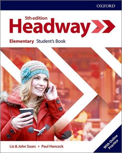 New Headway Fifth Edition Elementary Student's Book with Online Practice - John a Liz Soars
