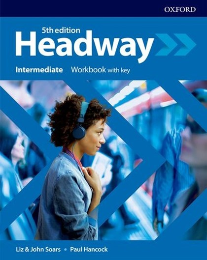 New Headway Fifth Edition Intermediate Workbook with Answer Key - John a Liz Soars