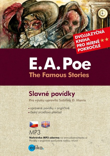 The Famous Stories / Slavné povídky - Sabrina D. Harris, Edgar Allan Poe