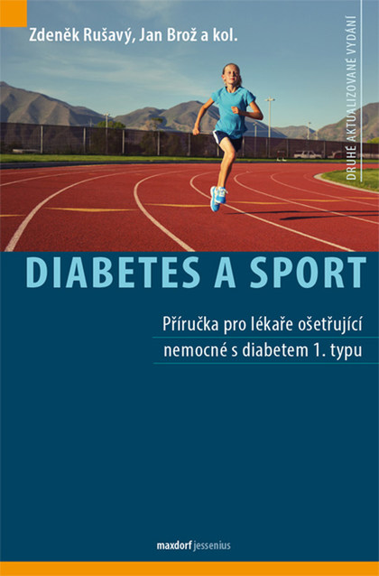 Diabetes a sport - Jan Brož, Zdeněk Rušavý